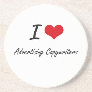 I love Advertising Copywriters Coaster