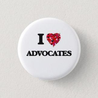 I love Advocates 3 Cm Round Badge
