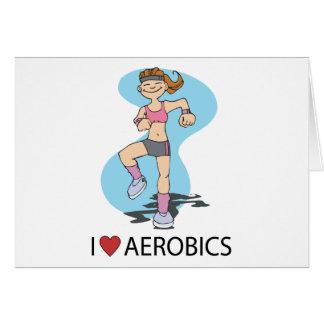 I Love Aerobics Greeting Card