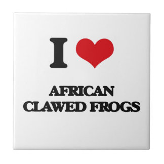 I love African Clawed Frogs Ceramic Tile