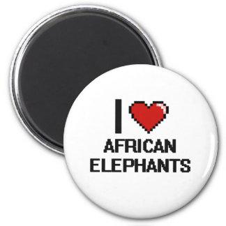 I love African Elephants Digital Design Magnet