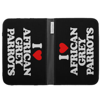 I LOVE AFRICAN GREY PARROTS KINDLE FOLIO CASES