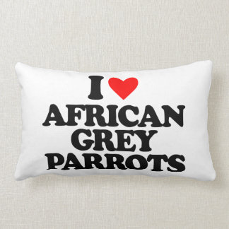 I LOVE AFRICAN GREY PARROTS THROW PILLOWS