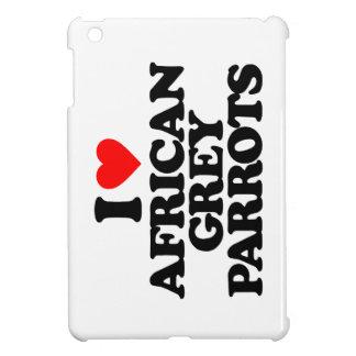 I LOVE AFRICAN GREY PARROTS iPad MINI CASES
