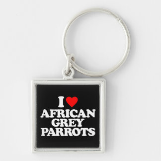 I LOVE AFRICAN GREY PARROTS KEY CHAINS