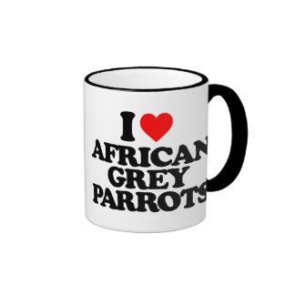 I LOVE AFRICAN GREY PARROTS COFFEE MUGS