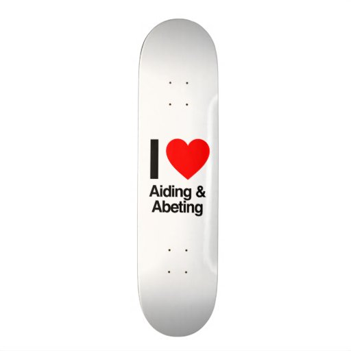 i love aiding and abeting skate board decks