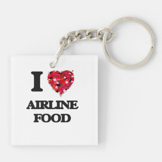 I love Airline Food Double-Sided Square Acrylic Key Ring