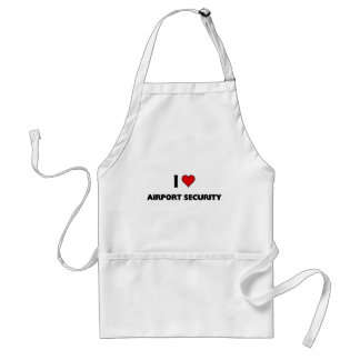 I love Airport Security Standard Apron