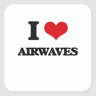 I Love Airwaves Square Stickers