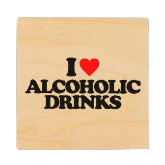 I LOVE ALCOHOLIC DRINKS MAPLE WOOD COASTER
