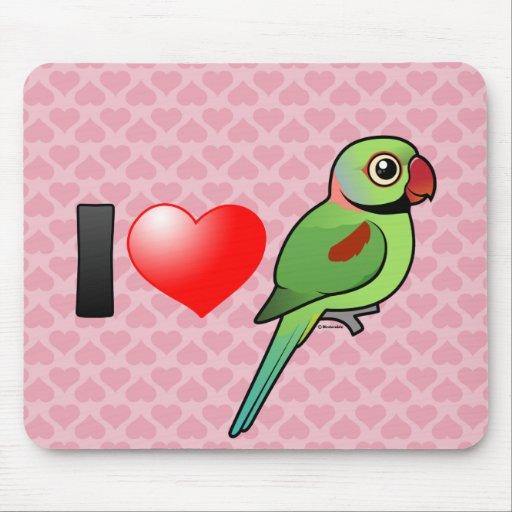 I Love Alexandrine Parakeets Mouse Pad