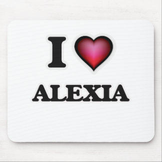 I Love Alexia Mouse Pad