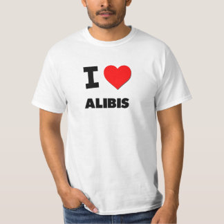 I Love Alibis T-Shirt