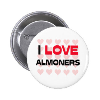 I LOVE ALMONERS BUTTONS