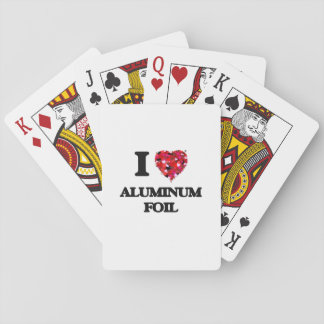 I love Aluminum Foil Playing Cards