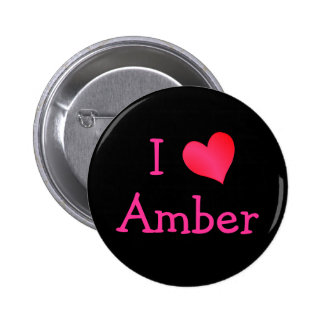 I Love Amber Button