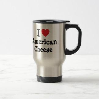 I love American Cheese heart T-Shirt Coffee Mugs