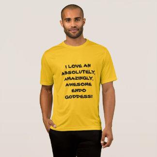 I LOVE AN ENDO GODDESS T-Shirt