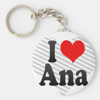 I love Ana Key Ring