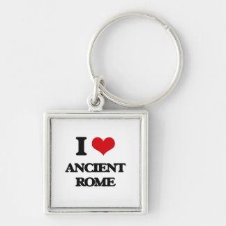 I love Ancient Rome Silver-Colored Square Keychain