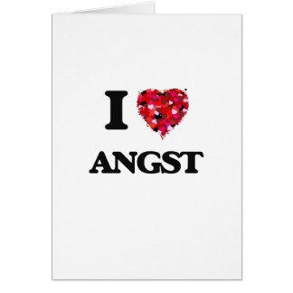 I Love Angst Greeting Card