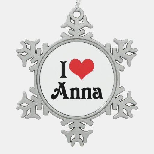 I Love Anna Ornaments