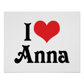I Love Anna Posters