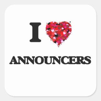 I Love Announcers Square Sticker