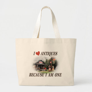 I love antiques because I am one Tote Bags