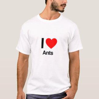 i love ants T-Shirt