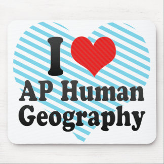 I Love AP Human Geography Mouse Pad