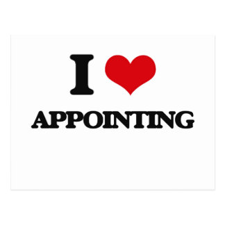 I Love Appointing Postcard