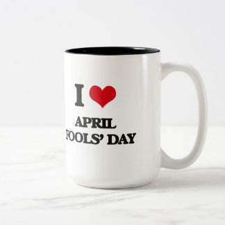 I Love April Fools' Day Coffee Mugs
