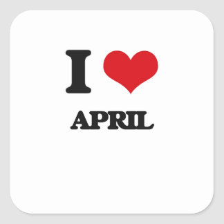 I Love April Square Sticker