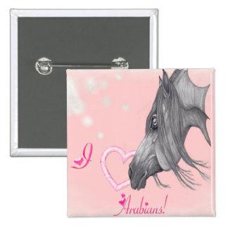 I Love Arabians Arabian Horse Art Buttons