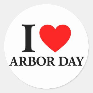 I Love Arbor Day Round Sticker