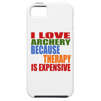 I Love Archery Because Therapy Is Expensive iPhone 5 Case