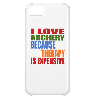 I Love Archery Because Therapy Is Expensive iPhone 5C Case