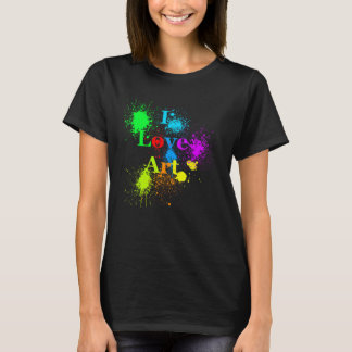 I Love Art | neon color paint splatter & drips T-Shirt
