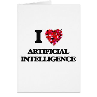I Love Artificial Intelligence Greeting Card