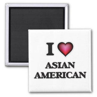 I Love Asian-American Magnet