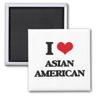 I Love Asian-American Refrigerator Magnet