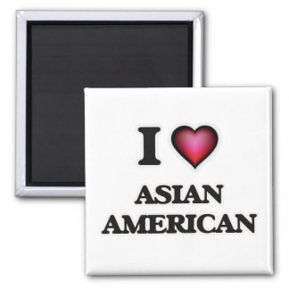 I Love Asian-American Square Magnet