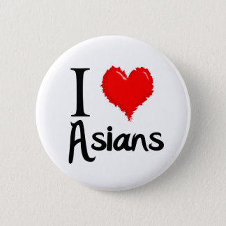 i love asians 6 cm round badge