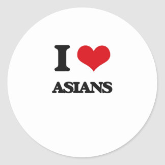 I Love Asians Round Sticker