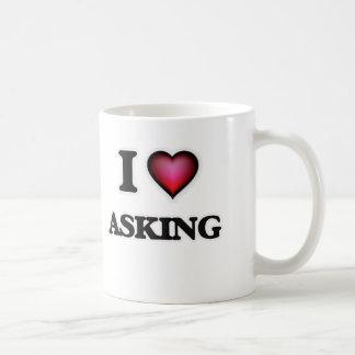 I Love Asking Coffee Mug