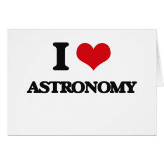 I Love Astronomy Cards