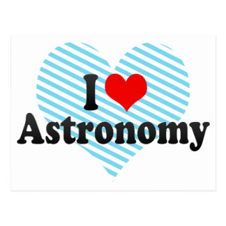 I Love Astronomy Post Card