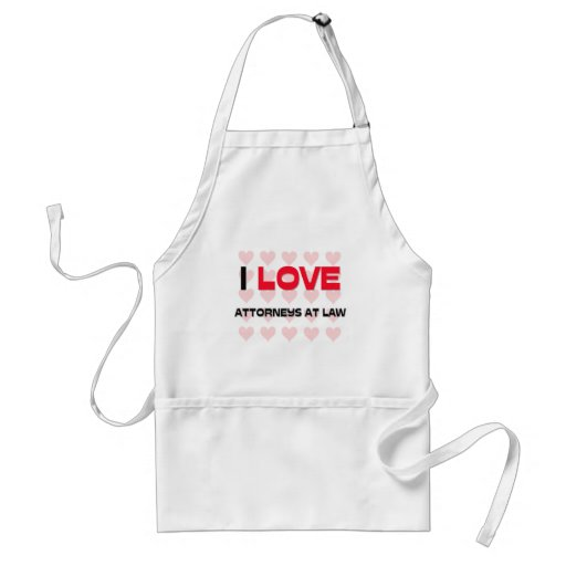 I LOVE ATTORNEYS AT LAW APRON